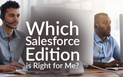 Which Salesforce Edition is Right for Me?